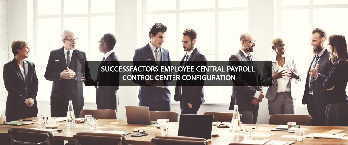 Successfactors Employee Central Payroll Control center configuration